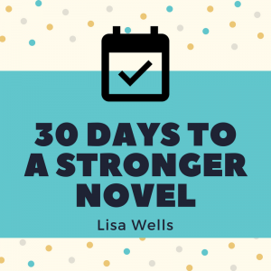 30 Days to a Stronger Novel