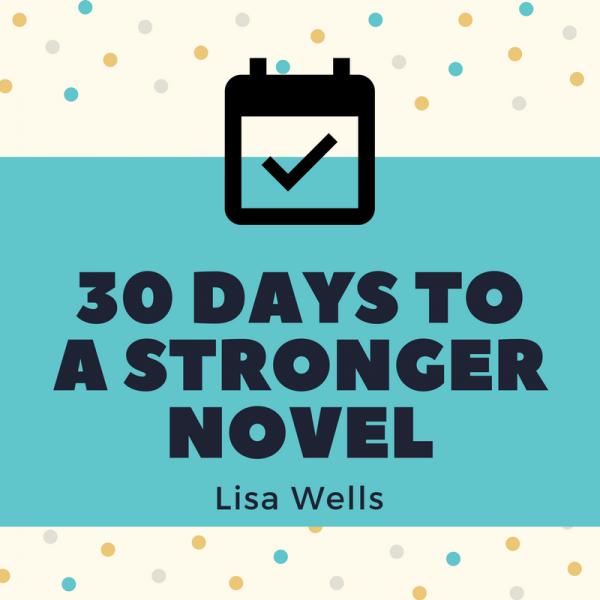 30 Days to a Stronger Novel