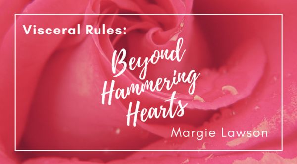 Visceral Rules Beyond Hammering Hearts
