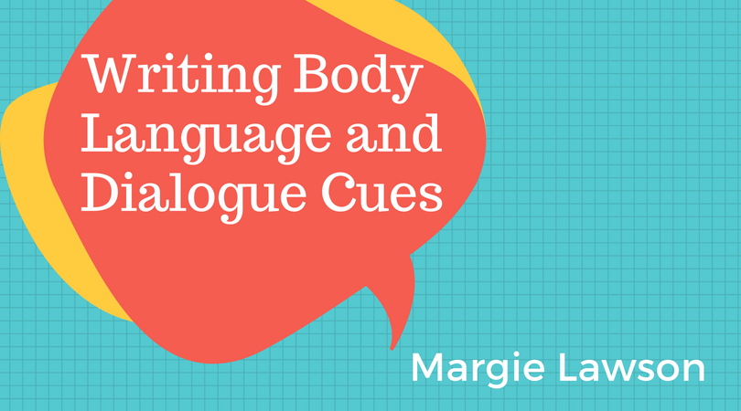 Writing Body Language and Dialogue Cues