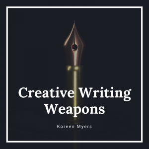 Creative Writing Weapons