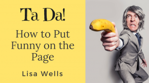 Ta Da How to Put Funny on the Page