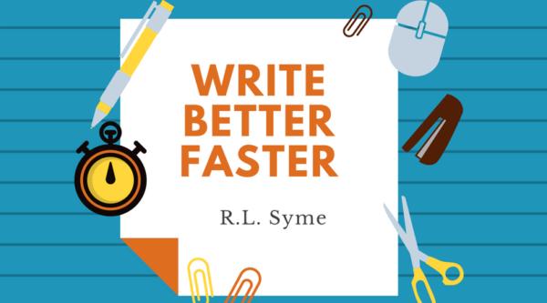 Write Better Faster