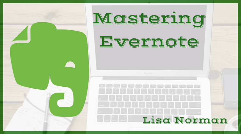 Mastering Evernote for Writers