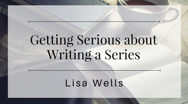 Getting Serious about Writing a Series(3)
