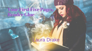 Your First Five Pages, Reader Glue