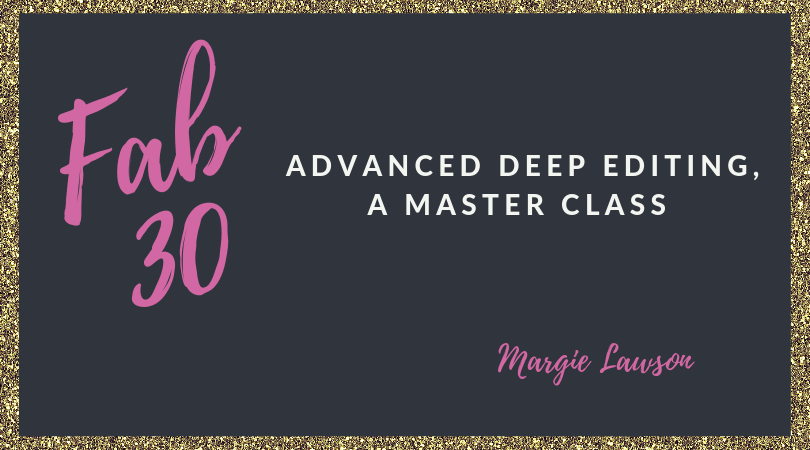 Fab 30: Advanced Deep Editing, A Master Class