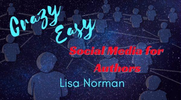 Crazy Easy Social Media for Authors