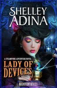 Cover of Lady of Devices by Shelley Adina