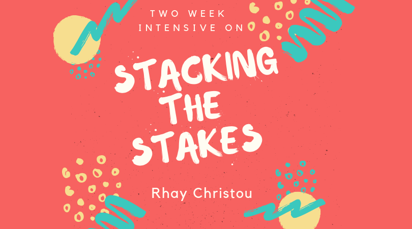Stacking the stakes with Rhay Christou