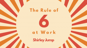 The rule of Six - Shirley Jump