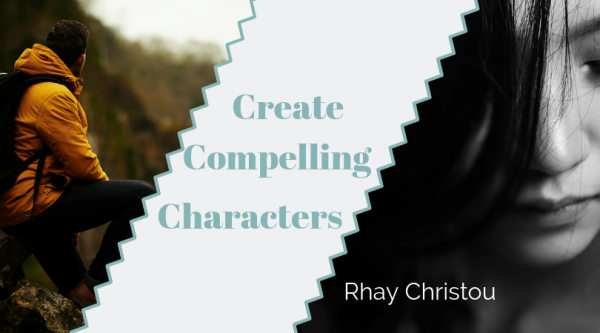 Create Compelling Characters with Rhay Christou