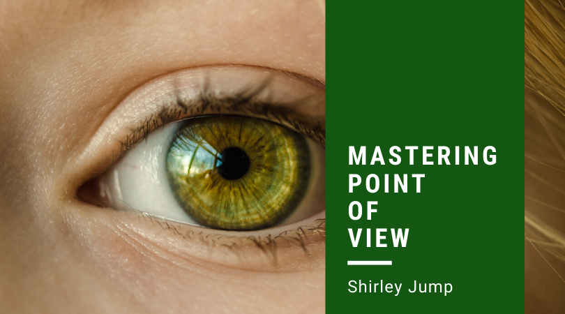 Mastering Point of View with Shirley Jump