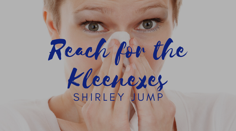 Reach for the Kleenexes with Shirley Jump