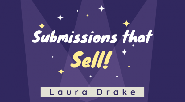 Submissions that Sell with Laura Drake