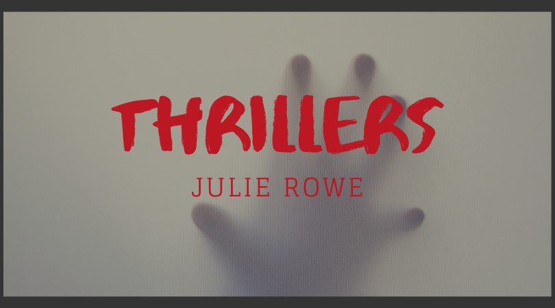Thrillers with Julie Rowe -- hand reaching through the mist