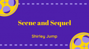 Scene and Sequel with Shirley Jump