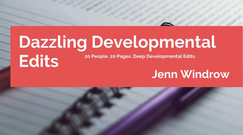 Dazzling Developmental Edits with Jenn Windrow
