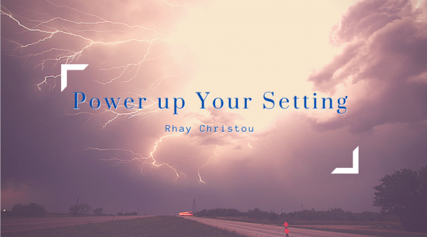 Power up your Setting with Rhay Christou
