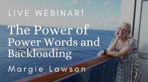 Live Webinar - the Power of Power Words and Backloading