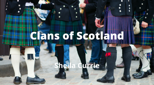Clans of Scotland with Sheila Currie