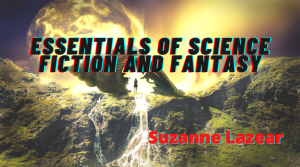 Essentials of Science Fiction and Fantasy with Suzanne Lazear - background shows exploding sun over fantasy world