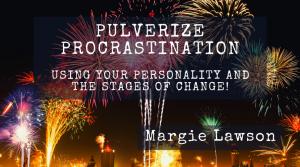 Pulverize Procrastination Webinar with Margie Lawson
