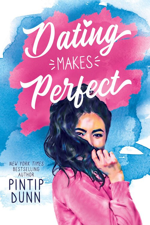 cover Dating makes Perfect by Pintip Dunn