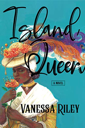 Cover of Island Queen by Vanessa Riley, beautiful black woman in elaborate hat with feathers