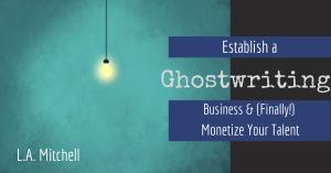 Establishing a Ghostwriting Business