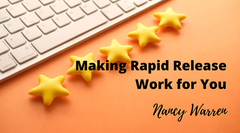 Making Rapid Release Work for You with Nancy Warren