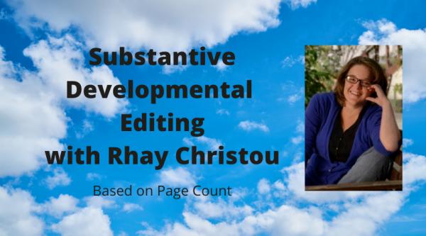 Substantive Developmental Editing with Rhay Christou