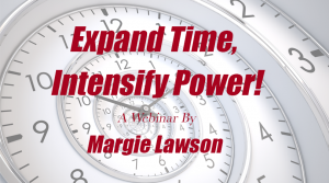 Expand Time, Intensify Power with Margie Lawson