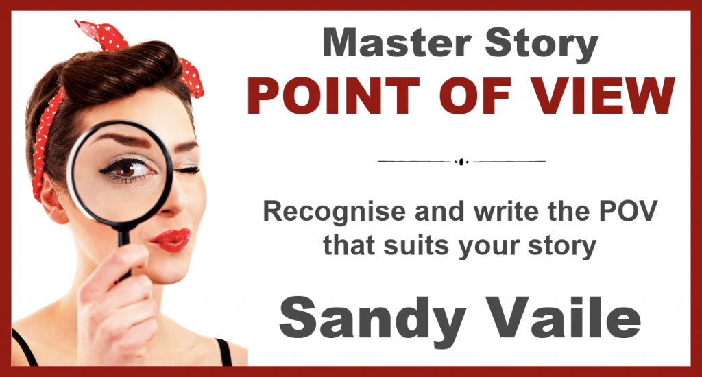 Master Story Point of View with Sandy Vaile