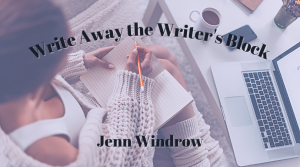 Write away the writer's block with Jenn Windrow