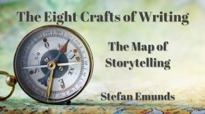 The Eight Crafts of Writing - The Map of Storytelling - with Stefan Emunds
